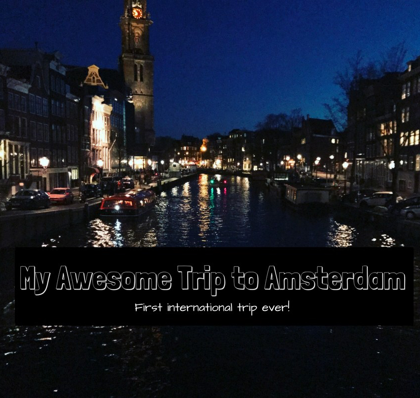 A Random Girl's Trip to: Amsterdam, Netherlands